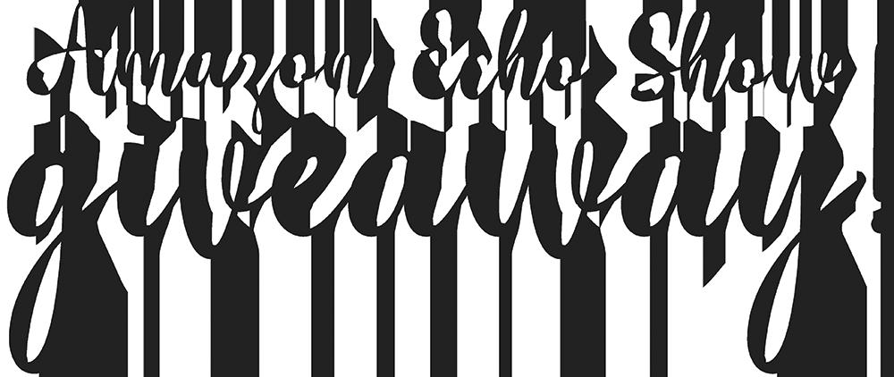 Amazon Echo Show Giveaway